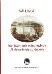 Skrift om Vällinge bruk och säteri